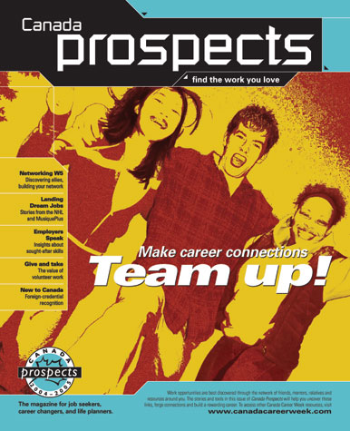 Canada Prospects, Magazine 'Make Career Connections, Team Up!'